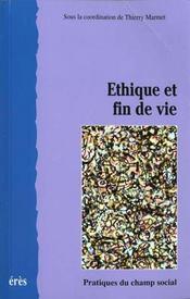 Ethique Et Fin De Vie - Intérieur - Format classique