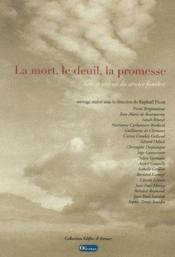 La Mort, Le Deuil, La Promesse. Sens Et Enjeux Du Service Funebre - Couverture - Format classique