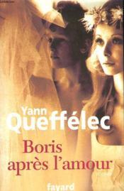 Boris Apres L'Amour. - Couverture - Format classique