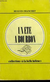 Un Ete A Bourbon. Collection : A La Belle Helene N° 68 - Couverture - Format classique