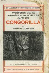 Aventures Chez Les Pygmees Et Les Gorilles D'Afrique, Congorilla - Couverture - Format classique
