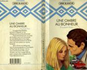 Une Ombre Au Bonheur - The Doctor'S Decision - Couverture - Format classique