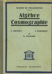 Algebre Et Cosmographie - Classe De Philosophie - Couverture - Format classique