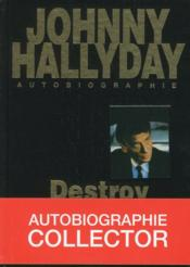 Destroy  - Johnny Hallyday