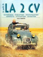Citroen 2cv - Le Guide - Couverture - Format classique