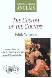 The Custom Of The Country Edith Wharton - Intérieur - Format classique