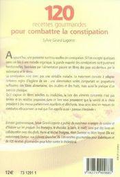 120 recettes gourmandes pour combattre la constipation - 4ème de couverture - Format classique