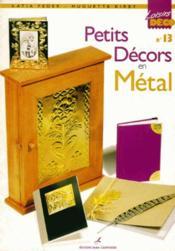 Petits décors en métal t.13 - Couverture - Format classique