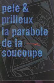 La Parabole De La Soucoupe - Intérieur - Format classique