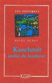 Kashmir, jardin du bonheur - Couverture - Format classique