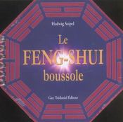 Feng-Shui (Le) (Boussole) - Intérieur - Format classique