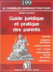 Guide juridique et pratique des parents. maternité, obligations alimentaires, autorité parentale, no - Intérieur - Format classique