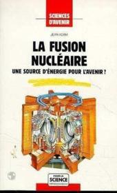 Fusion Nucleaire - Couverture - Format classique