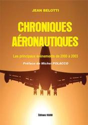 Chroniques aéronautiques ; les principaux éveènements de 2000 à 2003 - Couverture - Format classique