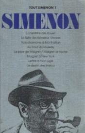 Tout Simenon. Oeuvres Romanesques. 1