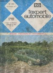 L'Expert Automobile - Mensuel N°94 - Decembre 1973 - Etude Technique Automobile - Citroën Gs 1220 - Fiche Technique Citroën Gs 1220 - Daf 33 - Couverture - Format classique