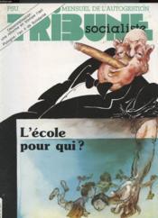 Tribune Socialiste N°26 - L'Ecole Pour Qui ? - Couverture - Format classique