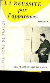 La Reussite Par L'Apparence. - Couverture - Format classique
