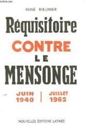 Requisitoire Conte Le Mensonge Juin 1940- Juillet 1962 - Couverture - Format classique