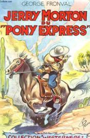 Jerry Morton Du Pony Express - N°2 - Couverture - Format classique