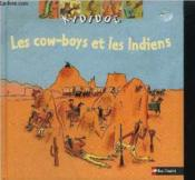 Les cow-boys et les Indiens  - Jean-Michel Billioud