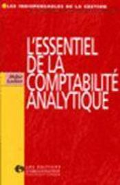 L'Essentiel De La Comptabilite Analytique  - Collectif