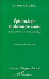 Epistemologie Du Phenomene Ovnien Ou Cinquante Ans De Deni Scientifique - Intérieur - Format classique