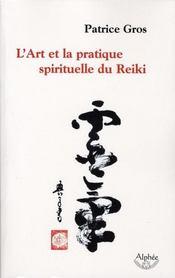 L'art et la pratique spirituelle du reiki - Intérieur - Format classique