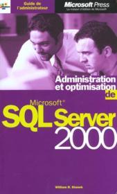 Guide de l'administrateur administration et optimisation de microsoft sql 2000 server - Couverture - Format classique