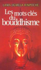 Les mots cles du bouddhisme - Intérieur - Format classique