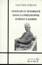 Finitude Et Sensibilite/Philo.De Cassirer - Couverture - Format classique
