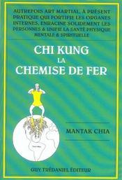 Chi Kung 1 - La Chemise De Fer - Intérieur - Format classique