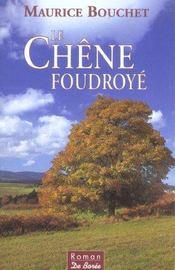 Chene Foudroye (Le) - Intérieur - Format classique