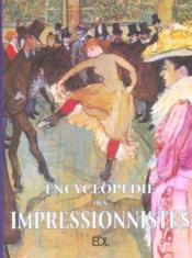 Encyclopedie Des Impressionnistes - Couverture - Format classique