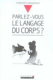 Parlez Vous Le Langage Du Corps ? - Intérieur - Format classique