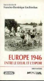 Europe 1946 Entre Le Deuil Et L'Espoir - Couverture - Format classique