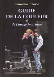 Guide De La Couleur Et De L'Image Imprimee - Intérieur - Format classique