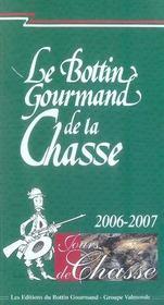 Le bottin gourmand de la chasse (édition 2006-2007) - Intérieur - Format classique