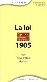La loi 1905 hier, aujourd'hui, demain - Couverture - Format classique
