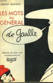 Les Mots Du General De Gaulle. - Couverture - Format classique