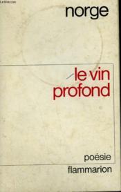 Le Vin Profond. - Couverture - Format classique