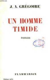 Un Homme Timide. - Couverture - Format classique