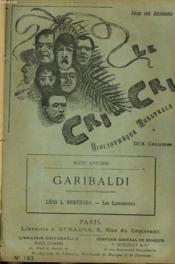 Le Cri-Cri, Bibliotheque Theatrale, Hebdomadaire. N°163. Marc Anfossi : Garibaldi / Leon-L. Berthaut : Les Lamaneurs. - Couverture - Format classique