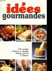Idees Gourmandes - Couverture - Format classique