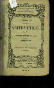 Arithmetique - Cours Moyen Et Superieur - Serie A - Couverture - Format classique