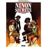 Ninon secrète t.2 ; mascarades - Couverture - Format classique