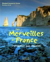 Les merveilles de France racontées aux enfants - Couverture - Format classique