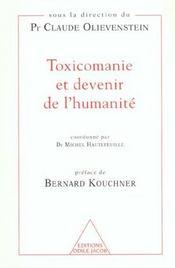 Toxicomanie et devenir de l'humanité - Intérieur - Format classique