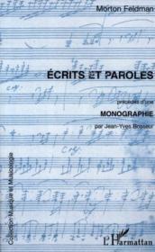 Écrits et paroles ; monographie - Couverture - Format classique