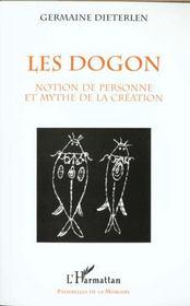 Les dogon ; notion de personne et mythe de la création - Intérieur - Format classique